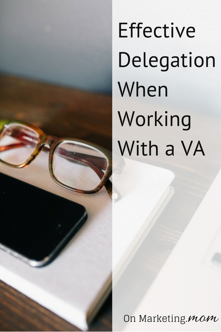 Effective Delegation When Working With a VA