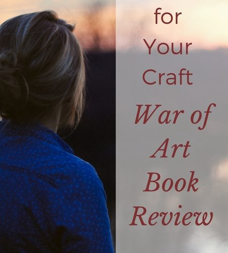 Fight for Your Craft – War of Art Book Review