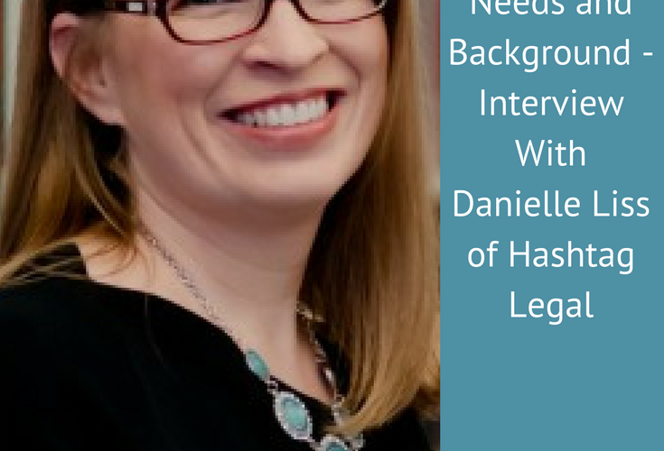 Understanding Your Client's Needs and Background – Interview With Danielle Liss